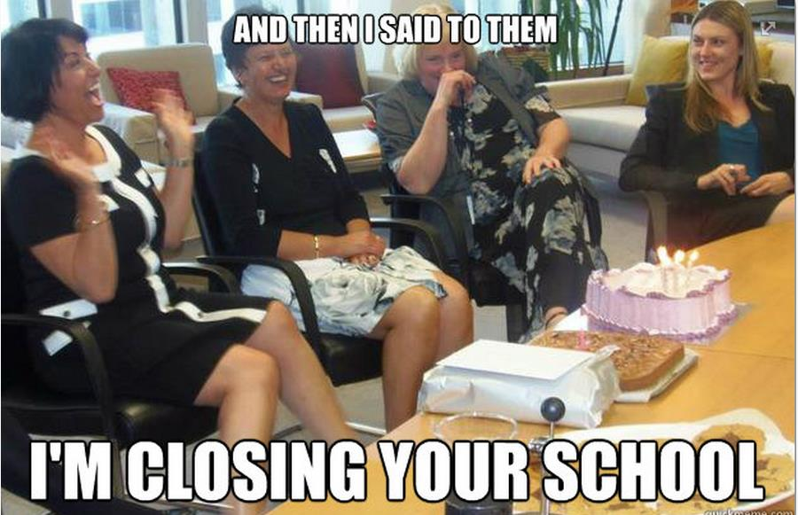 and-then-i-said-to-them-im-closing-your-school