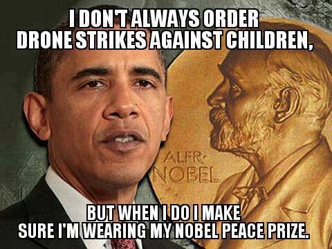 obama_nobel_peace_prize_ordering_drone_strikes_against_children