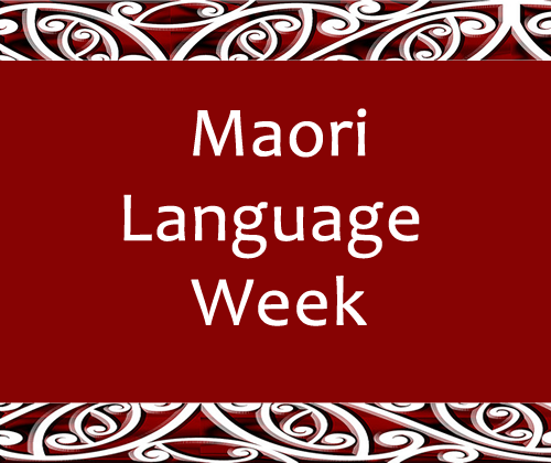 Te Wiki Maori Language Week 171 The Daily Blog