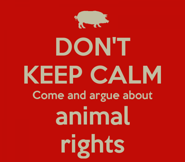 don-t-keep-calm-come-and-argue-about-animal-rights