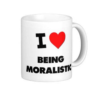 i_love_being_moralistic_mug-reabc60aa6eb141828774a36edcfbba75_x7jgr_8byvr_324