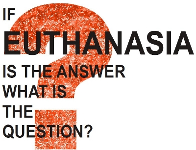 euthanasia a question of choice