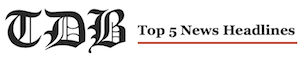 TDB top 5 headlines - 1
